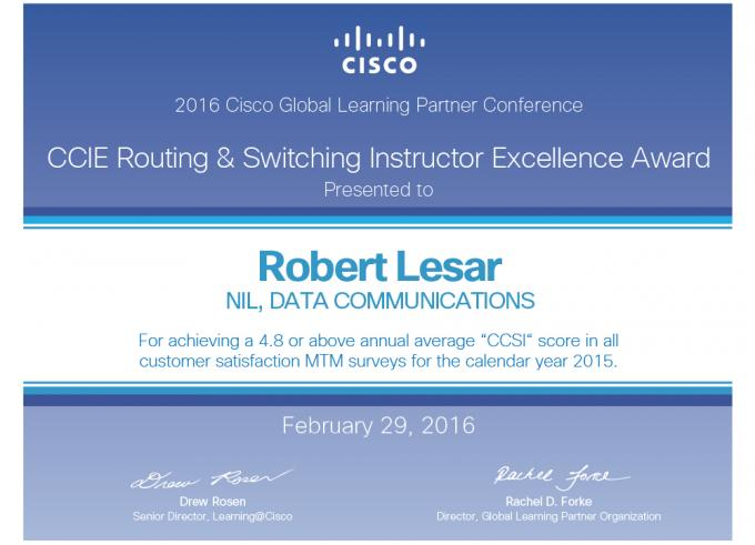 CCIE Routing and Switching Instructor Excellence Award Robert Lesar