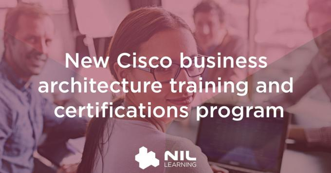 Cisco announces business architecture training and certifications program